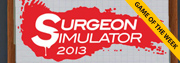 Спечелете Surgeon Simulator 2013 [Game of the week]