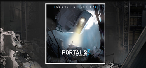 Portal 2 Soundtrack 2/3 [Songs to Test By]