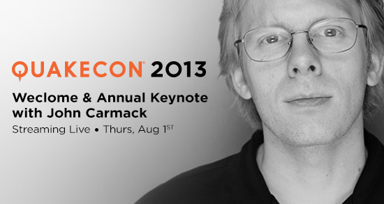 QuakeCon 2013 Keynote Presented by John Carmack