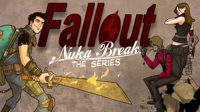 Fallout Nuka Break