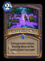 Corrupting Mist