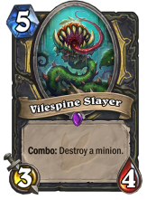Vilespine Slayer